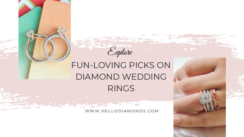 Explore fun-loving picks on diamond wedding rings