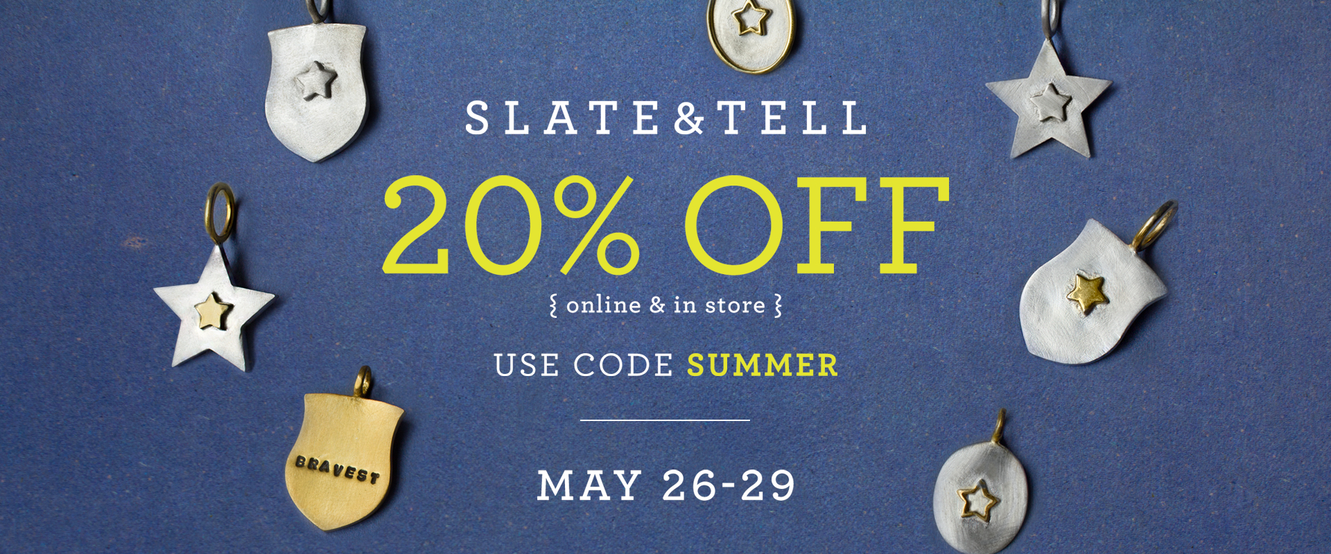 Slate and Tell Memorial Day Sale